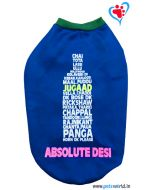 "DOGEEZ Winter Dog Tshirt "" ABSOLUTE DESI"" Blue 14 inches"