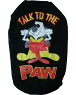 "Dog Winter Tshirt  ""TALK TO THE PAW"" 20 inches"