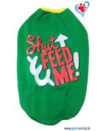 "DOGEEZ Winter Dog Tshirt ""FEED ME"" Green 26 inches"