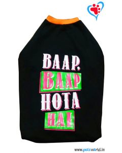 "DOGEEZ Winter Dog Tshirt ""BAAP BAAP HOTA HAI"" Black 20 inches"