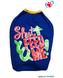 """DOGEEZ Winter Dog Tshirt """" FEED ME"""" Blue 22 inches"""