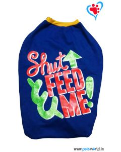 "DOGEEZ Winter Dog Tshirt ""SHUT FED ME"" Blue 24 inches"