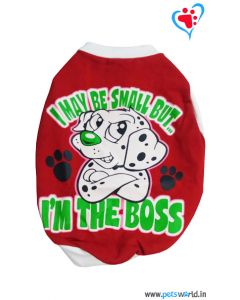 "DOGEEZ Winter Dog Tshirt "" I'M THE BOSS "" Red 12 Inches"