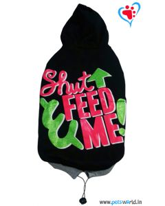 "DOGEEZ Winter Hooded Dog Tshirt "" SHUT FEED ME "" Black 20 Inches"