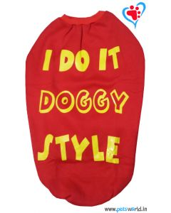 "DOG EEZ Winter Tshirt ""I DO IT DOGGY STYLE"" Red 26 inches"